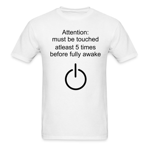 Men's T-Shirt - man's white t-shirt with must be touched warning on front with power button.