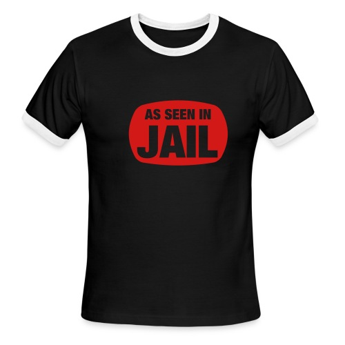 As seen in jail - Men's Ringer T-Shirt