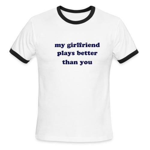 girlfriend - Men's Ringer T-Shirt