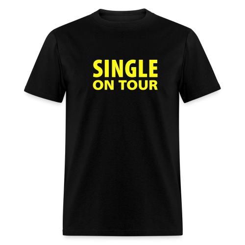 Single on Tour - Men's T-Shirt