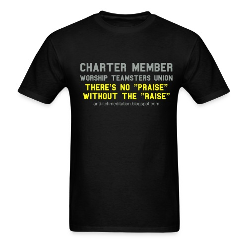 worship teamsters union - Men's T-Shirt