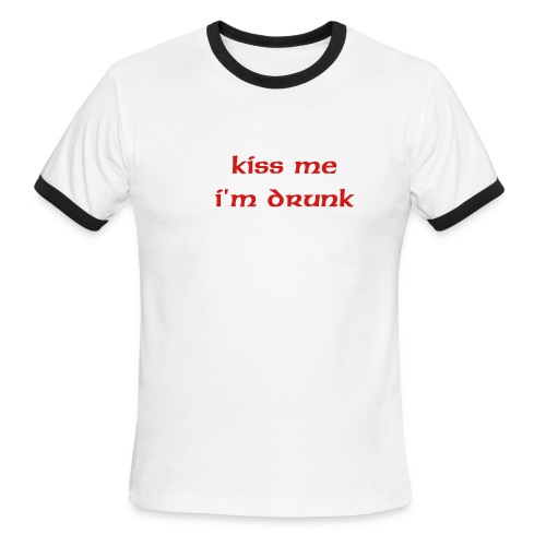 kiss me i'm drunk - Men's Ringer T-Shirt