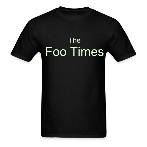 Glow-in-the-Dark Foo Times T - Men's T-Shirt