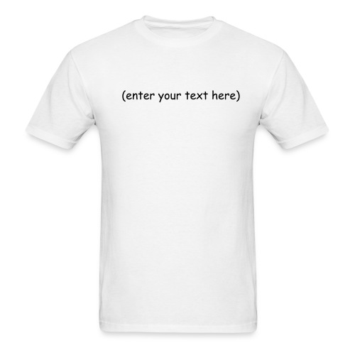 Create your own! - Men's T-Shirt