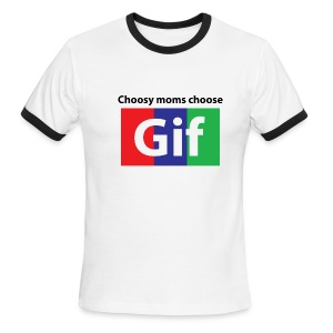 Choosy moms choose Gif Ringer - Men's Ringer T-Shirt
