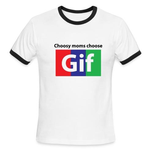 Choosy moms choose Gif Ringer - Men's Ringer T-Shirt