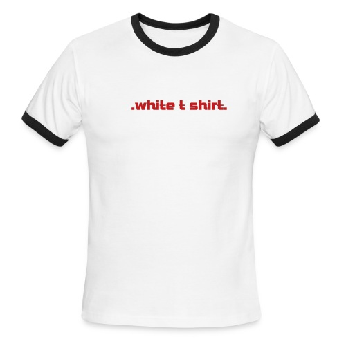 .white t shirt. - Men's Ringer T-Shirt