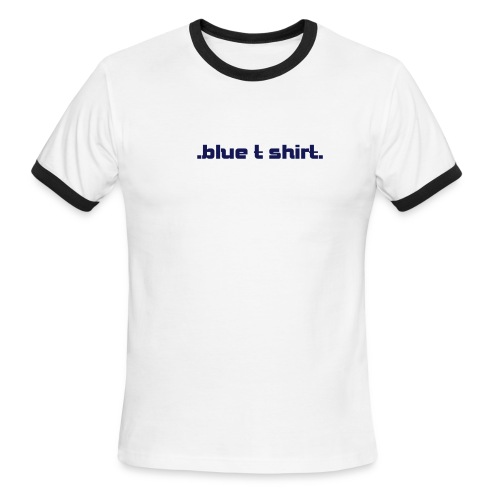.blue t shirt. - Men's Ringer T-Shirt