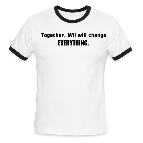 Wii will change everything - Men's Ringer T-Shirt