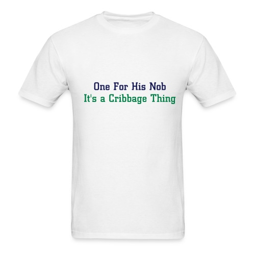 One For His Nob Tee 2 - Men's T-Shirt