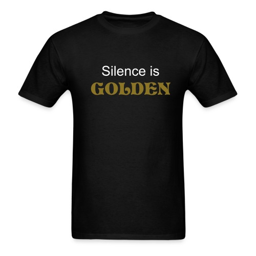 Silence is...Mens T-Shirt - Men's T-Shirt