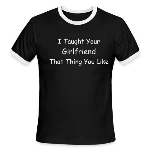 Taught...Mens T-Shirt - Men's Ringer T-Shirt