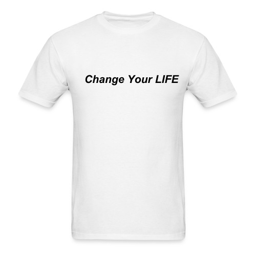 'Change Your LIFE' Lightweight T-Shirt - Men's T-Shirt