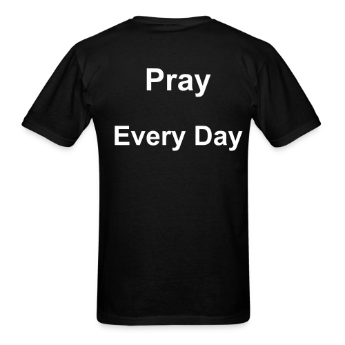 'PRAY Every Day' Lightweight T-shirt - Men's T-Shirt
