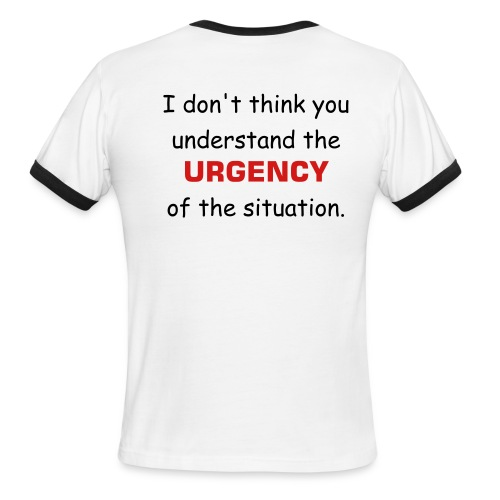 Urgency - Men's Ringer T-Shirt