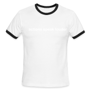 T-Shirts ~ Men's Ringer T-Shirt ~ actions speak louder ringer tee