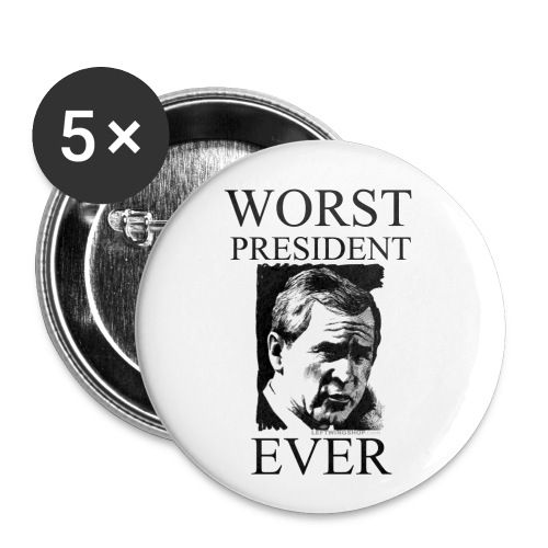 Worst President Ever - Large Buttons