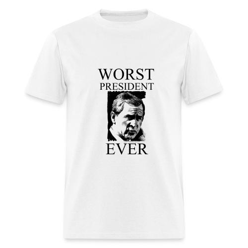Worst President Ever - Men's T-Shirt