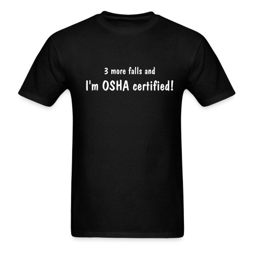 OSHA Certified - Men's T-Shirt