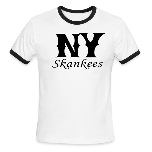 NEW YORK SKANKEES T-SHIRT - Men's Ringer T-Shirt