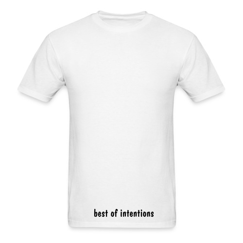 best of intentions supporter - Men's T-Shirt