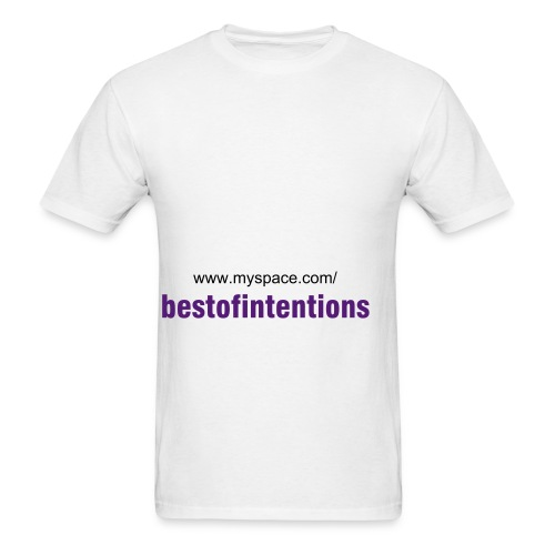 best of intentions myspacer T - Men's T-Shirt