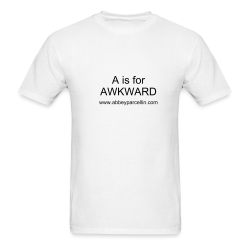 a is for awkward t - Men's T-Shirt