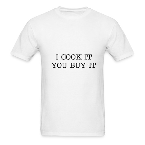 I COOK IT - Men's T-Shirt