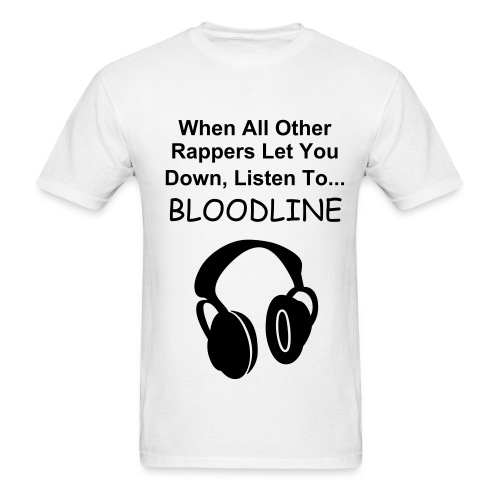 Listen To Bloodline - Men's T-Shirt