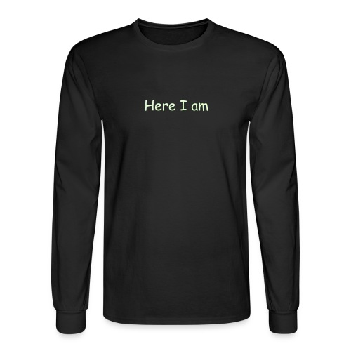 Here I am glow in the dark - Men's Long Sleeve T-Shirt