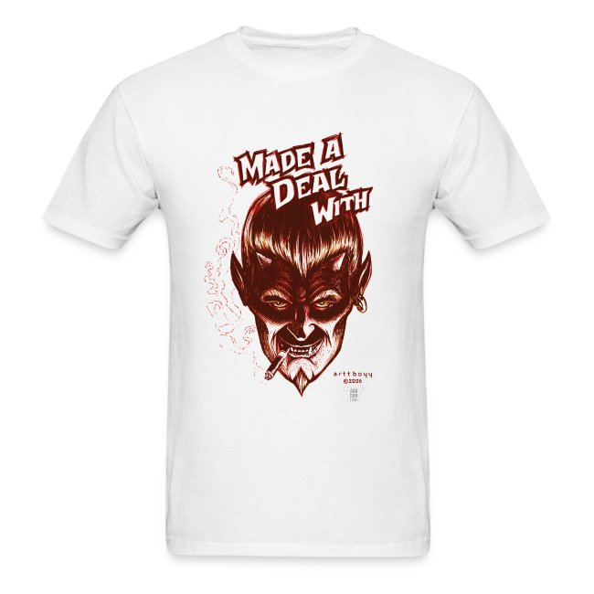 Made A Deal With    (the Devil) | Men's T-Shirt
