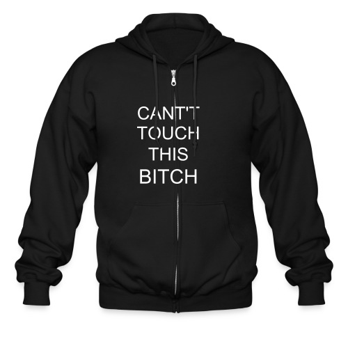 CANT TOUCH THIS - Men's Zip Hoodie