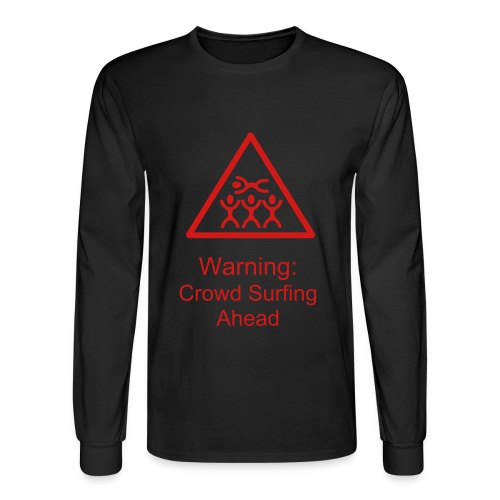 Warning: Crowd Surfing - Men's Long Sleeve T-Shirt