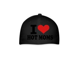 I Love Hot Moms - Baseball Cap