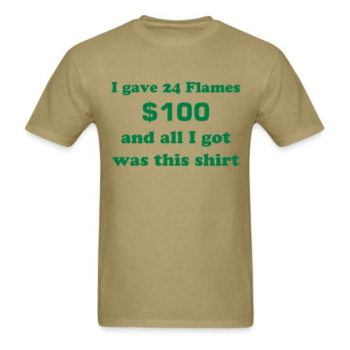 $100 24F Friends of the Flame Shirt - Men's T-Shirt