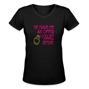 He made me an offer I coudn't refuse - Women's V-Neck T-Shirt
