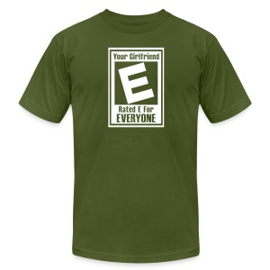 Your Girlfriend Is Rated E For Everyone - Men's T-Shirt by American Apparel