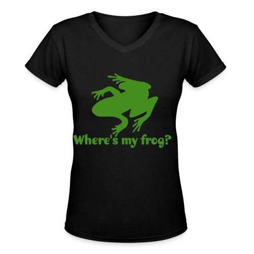 Where's my frog? - Women's V-Neck T-Shirt