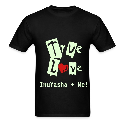 True Love T-Shirt - Men's T-Shirt