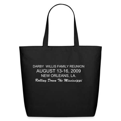 DARBY WILLIS FAMILY REUNION 2009 ECO-FRIENDLY COTTON TOTE - Eco-Friendly Cotton Tote