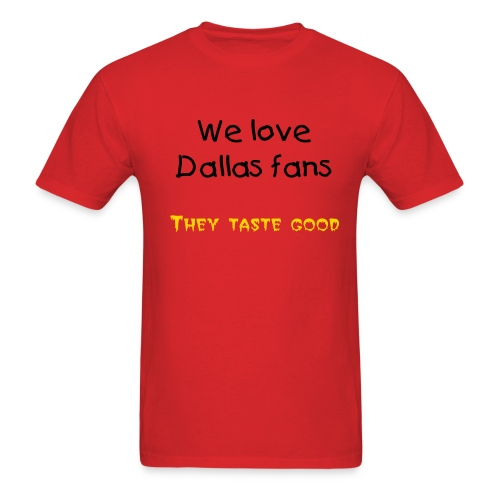 We love Dallas fans - Men's T-Shirt