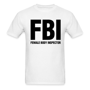 Female Body Inspecdtor (White/Front Print) - Men's T-Shirt