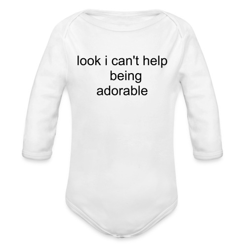 i can't healp being adorable - Organic Long Sleeve Baby Bodysuit