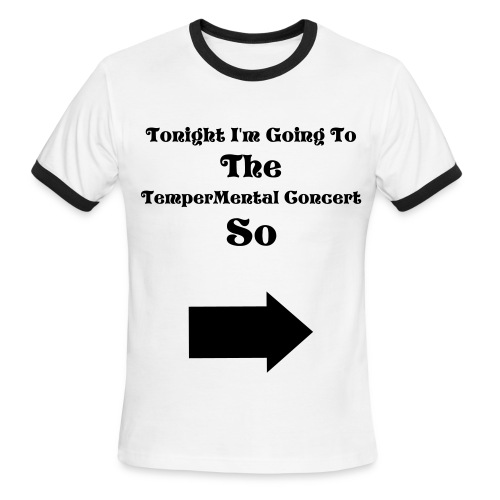 TemperMental Concert Tee - Men's Ringer T-Shirt