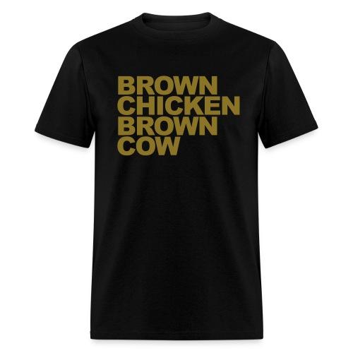 Metallic BROWN CHICKEN BROWN COW T-Shirt - Metallic Gold Letters - Men's T-Shirt