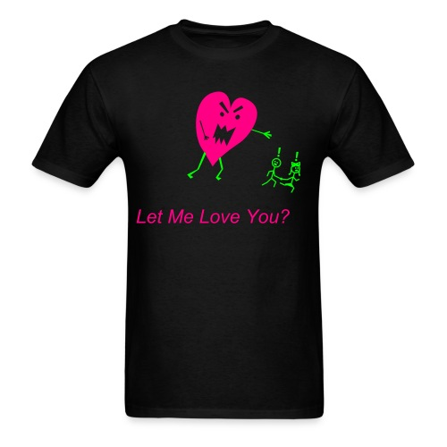 Let Me Love You - Men's T-Shirt
