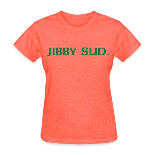 JIBBY SUD.  Women's regular weight tee. - Women's T-Shirt