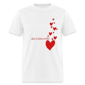 She is Beautiful White T-Shirt - Men's T-Shirt