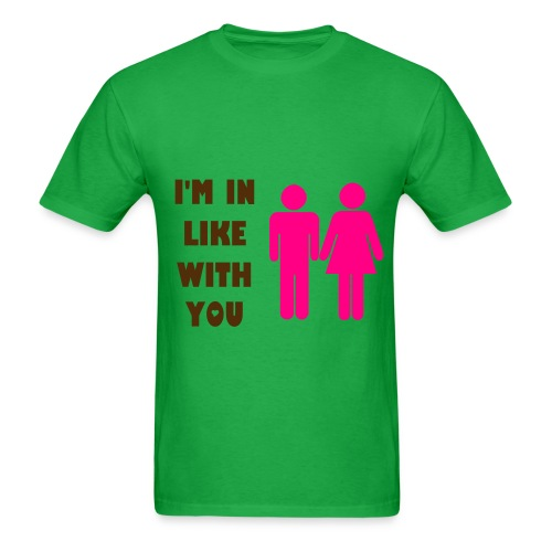 I'm in like with you - Green T-Shirt - Men's T-Shirt