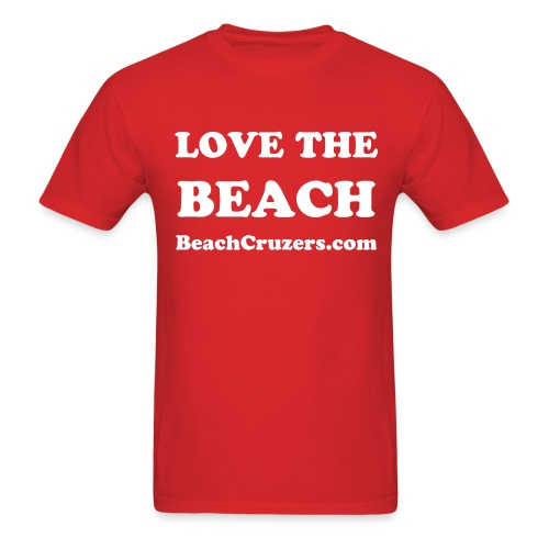 Love the Beach Dude Shirt - Men's T-Shirt
